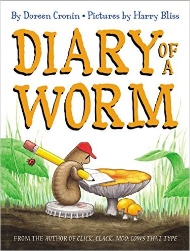 Diary of a Worm by Doreen Cronin - funny books for preschoolers