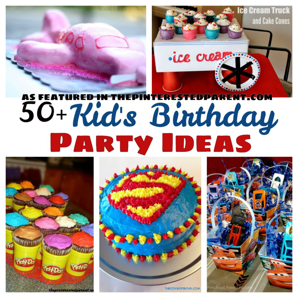 50 Kids Birthday Party Ideas The Pinterested Parent